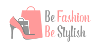 be fashion be stylish
